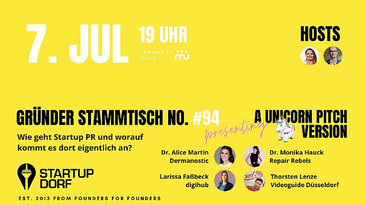 Gründer Stammtisch No. 94 - Startup-PR & Unicorn Pitch